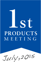 1st PRODUCTS MEETING JULY 2015